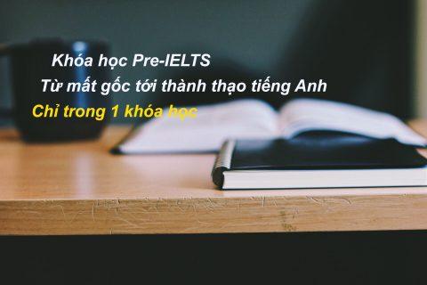 PRE-IELTS 9.0–Học IELTS từ con số 0