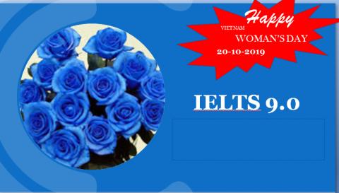Chúc mừng ngày Phụ nữ Việt Nam-IELTS 9.0