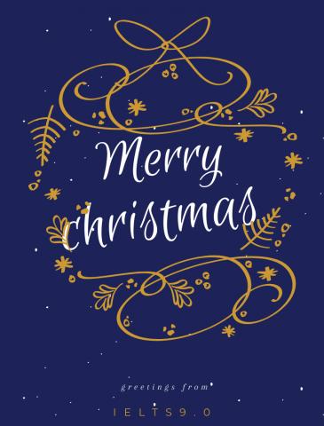 IELTS 9.0 chúc mừng giáng sinh vui vẻ bên gia đình và người thân