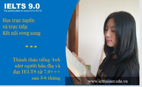 IELTS 9.0 – Học trực tuyến và trực tiếp song song