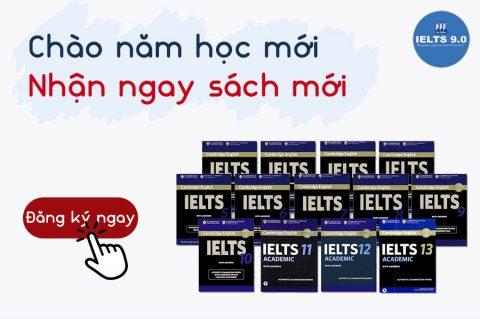 📚 Năm học mới – Nhận ngay sách mới cùng IELTS 9.0 📚